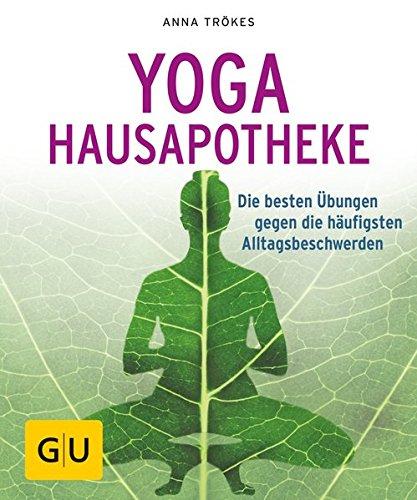 Yoga Hausapotheke: Die besten Übungen gegen die häufigsten Alltagsbeschwerden (GU Ratgeber Gesundheit) Taschenbuch – 7. Februar 2018 Anne Trökes GRÄFE UND UNZER Verlag GmbH 3833859180 Selbstheilung; Ratgeber
