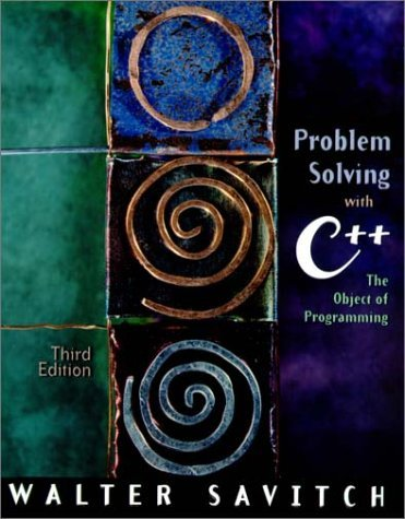 Problem Solving with C++: The Object of Programming by Walt Savitch (2000-11-08)