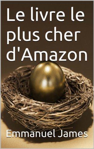Le livre le plus cher d'Amazon (French Edition) Pdf