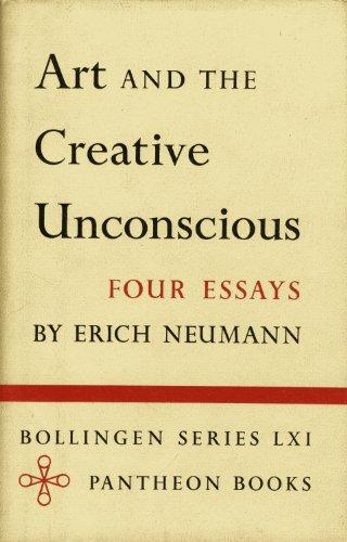 Art and the Creative Unconscious: Four Essays (Bollingen)