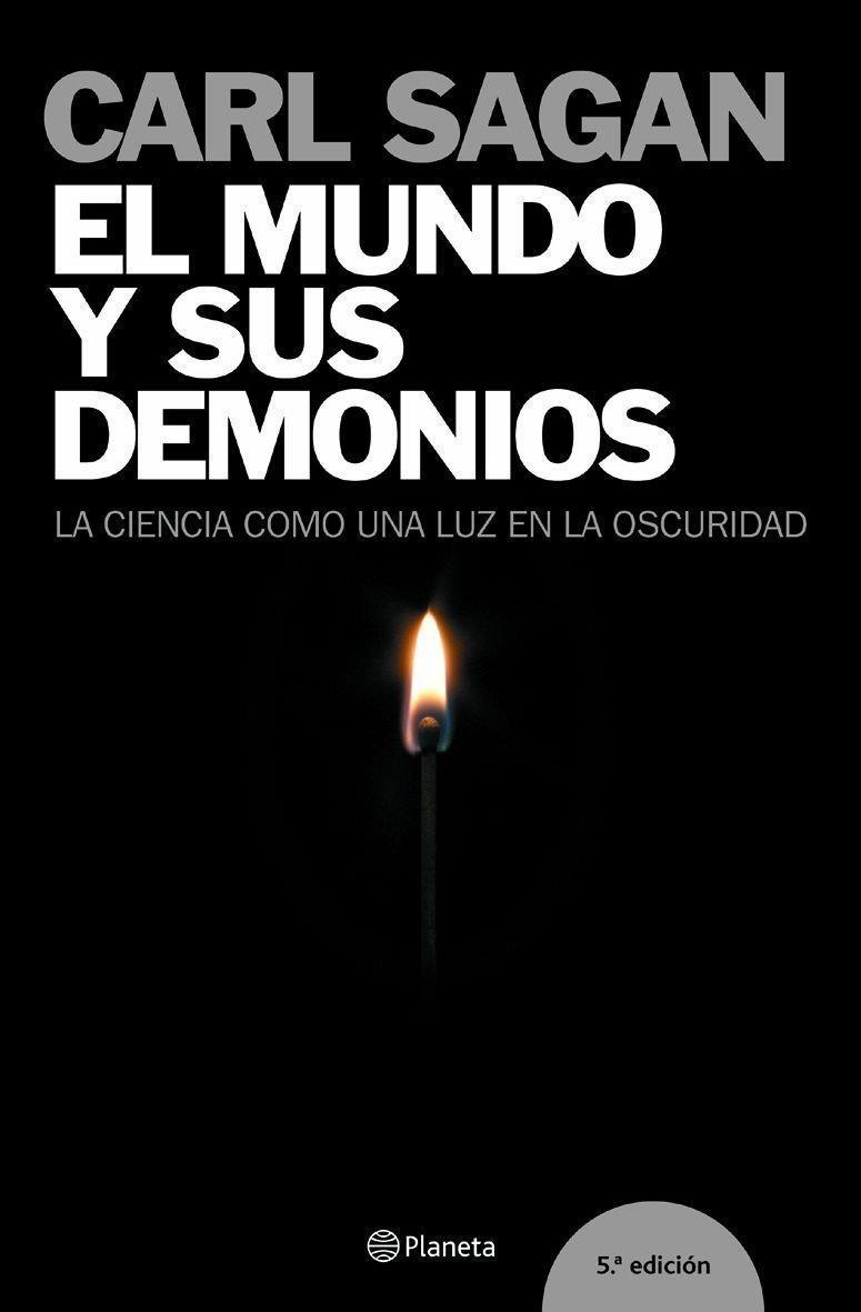 Amazon.fr - El Mundo Y Sus Demonios. La Ciencia Como Una Luz En La Oscuridad  / The Demon-Haunted World: Science as a Candle in the Dark - CARL SAGAN -  ...