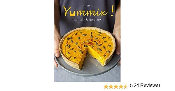 Yummix simple et healthy: 31653 (Cuisine): Amazon.es: PetitJean, Lyse: Libros en idiomas extranjeros