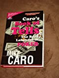 Caro's Book of Tells: The Body Language of Poker
