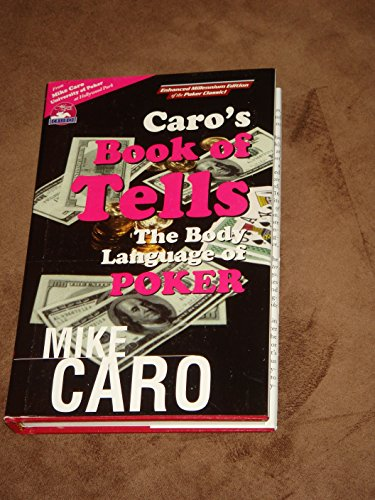 Caro's Book of Tells: The Body Language of Poker by Brand: Mike Caro Univ Press