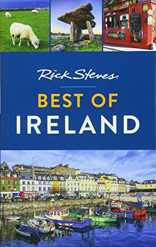Rick Steves Best of Ireland...
