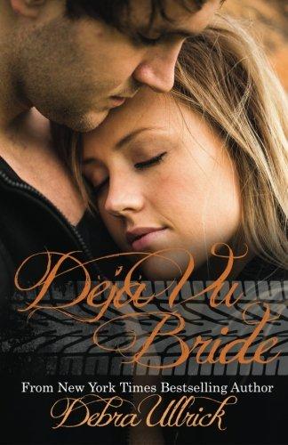 Déjà vu Bride (Sequel to The Bride Wore Coveralls) ()