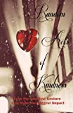 Random Acts of Kindness (A Rock & Roll Saved My Soul Anthology) (Volume 2)