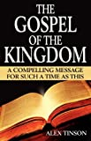 The Gospel of the Kingdom, Alex Tinson, 0956565409