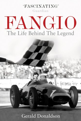 - Fangio: The Life Behind the Legend