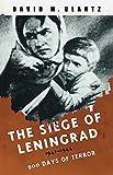 The Siege of Leningrad: 900 Days of Terror (Cassell Military Paperbacks)
