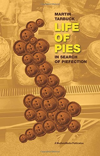 life-of-pies-in-search-of-pie-fection-by-mr-martin-n-p-tarbuck-2014-10-24