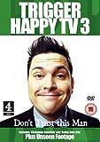 Trigger Happy TV 3 [Region 2]