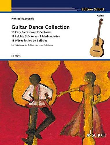 Guitar Dance Collection: 18 Leichte Stücke aus 2 Jahrhunderten. 2 Gitarren. (Edition Schott)