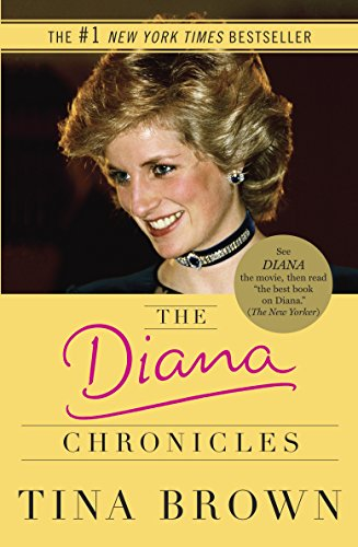 The Diana Chronicles by Tina Brown