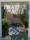 Provence the Beautiful Cookbook