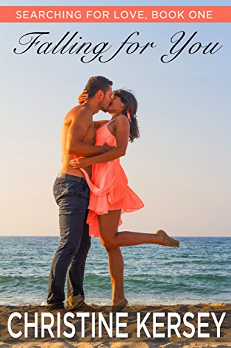(Falling for You (clean beach romance) (Searching for Love, Book One))