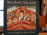 Who Built the Ark?, Harriet Ziefert, 0670851604