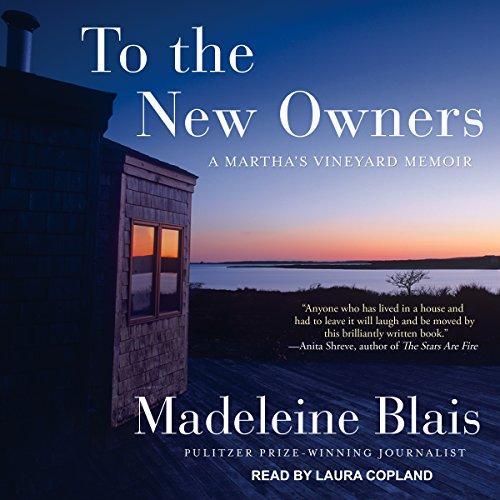 To the New Owners: A Martha's Vineyard Memoir