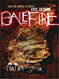 A Feather of Stone #3 (Balefire)