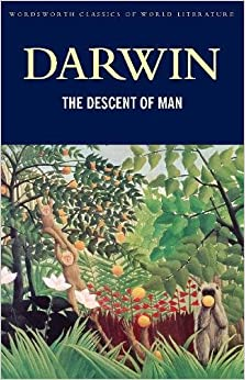 The Descent of Man (Classics of World Literature)