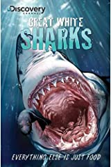 Discovery Channel's Great White Sharks (Discovery Channel Books) Paperback