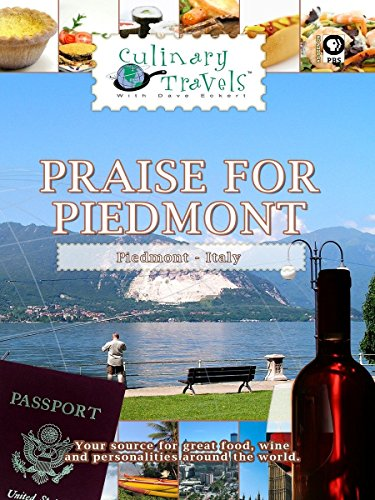 Culinary Travels - Praise for Piedmont