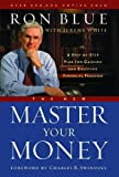 The New Master Your Money, Ron Blue and Jeremy White, 0802481612