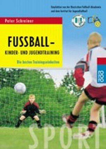 Fußball   Kinder  Und Jugendtraining  Die Besten Trainingseinheiten