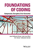 Foundations of Coding: Compression, Encryption, Error Correction Front Cover