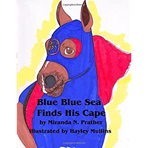 Blue Blue Sea Finds His Cape (Volume 1)