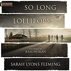 So Long, Lollipops Audiobook