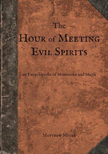The Hour of Meeting Evil Spirits: An Encyclopedia of Mononoke and Magic (Yokai)]()