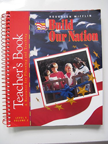 Teacher's Edition - Build Our Nation Level 5 (We the People, Volume 2)