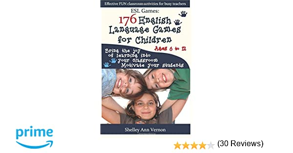 Amazon.com: ESL Games: 176 English Language Games for Children ...
