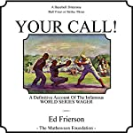 Your Call! | Ed Frierson