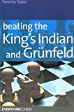 Beating The King's Indian And Grünfeld (everyman Chess)-Timothy Taylor