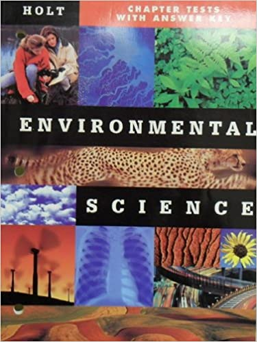 Environmental Science Chapter Tests With Answer Key Holt