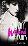 img - for Filthy Wicked Games (Dirty Twisted Love) (Volume 2) book / textbook / text book