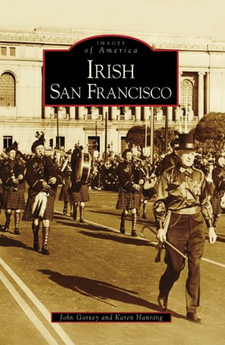 Irish San Francisco (Images of America: - O San Farrell Francisco