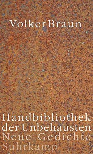 Handbibliothek der Unbehausten: Neue Gedichte
