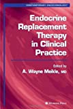 Endocrine Replacement Therapy in Clinical Practice, , 1588291952