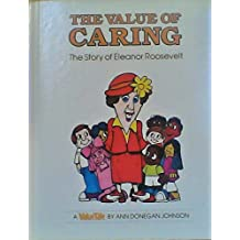 The Value of Caring: The Story of Eleanor Roosevelt