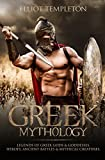 #5: Greek Mythology: Legends of Greek Gods & Goddesses, Heroes, Ancient Battles & Mythical Creatures.