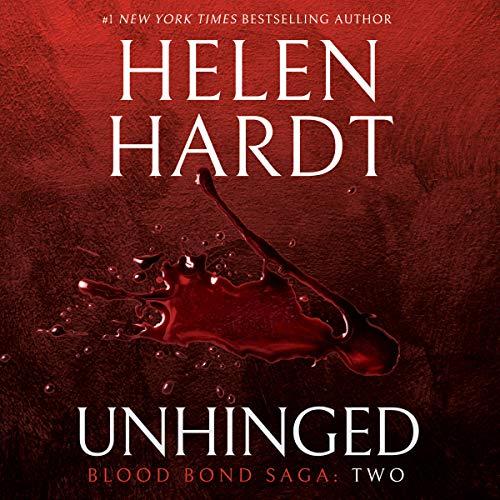 Unhinged: Blood Bond Saga, Volume 2 by Brilliance Audio