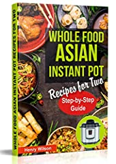 ★★★The ONLY Asian Instant Pot Cookbook at Amazon!★★★              This unique and original Asian Instant Pot Cookbook is the first in existence, there are no other Asian Instant Pot Cookbooks on the market, making this a highl...