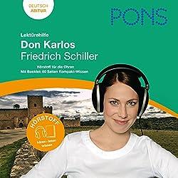 Don Karlos - Schiller Lektürehilfe. PONS Lektürehilfe - Don Karlos - Friedrich Schiller