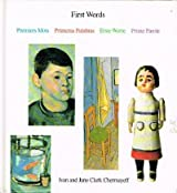 First Words: Premiers Mots, Primeras Palabras, Erste Worte, Prime Parole