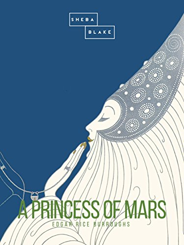 A Princess Of Mars Kindle Edition By Edgar Rice Burroughs