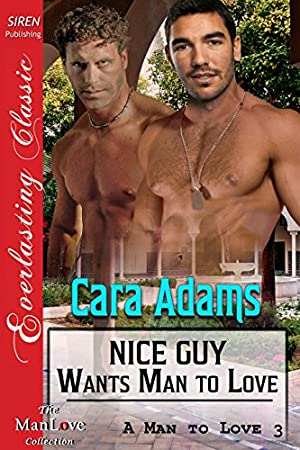 book cover of Nice Guy Wants Man to Love