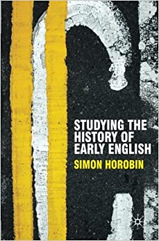 Studying the History of Early English (Perspectives on the English Language)